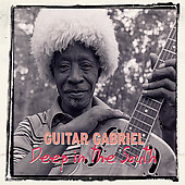 Guitar Gabriel: Deep in the South