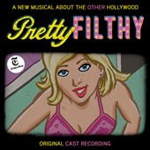Michael Friedman: Pretty Filthy [Original Cast Recording] [PA]
