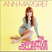 Ann-Margret: The Definite Collection [3/3] *