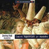 Concerti Napoletani per Mandolino /Frati, Symphonia Perusina