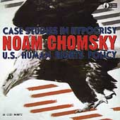 Noam Chomsky: Case Studies in Hypocrisy: U.S. Human Rights Policy