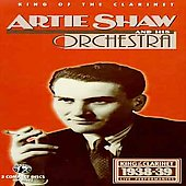 Artie Shaw/Artie Shaw & His Orchestra: King of the Clarinet: Live Performances 1938-1939