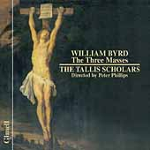Byrd: The Three Masses / Phillips, The Tallis Scholars