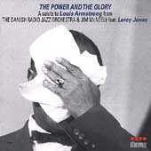 Jim McNeely: The Power and the Glory: A Salute to Louis Armstrong