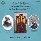 E. & G.G. Hook-Documentary of a Great American Organbuilder