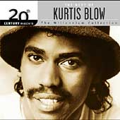 Kurtis Blow: 20th Century Masters - The Millennium Collection: The Best of Kurtis Blow