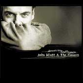 John Hiatt/John Hiatt & the Goners: Beneath This Gruff Exterior