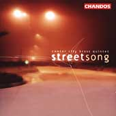 Streetsong / Center City Brass Quintet