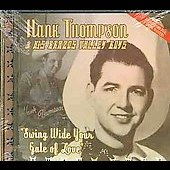 Hank Thompson: Swing Wide Your Gate of Love: Best of Hank Thompson, Vol. 1