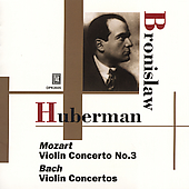 Huberman plays Mozart & Bach / Huberman, Dobrowen, et al