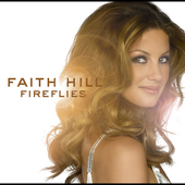 Faith Hill: Fireflies