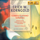 Korngold: Complete Piano Sonatas / Michael Sch&auml;ffer