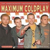 Coldplay: Maximum Coldplay [Slipcase]