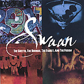 Swaan: The Ghetto, the Bourgie, The Family, And the Fusion