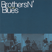 Brothers N Blues: That's Alright
