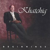 Khatchig: Beginnings