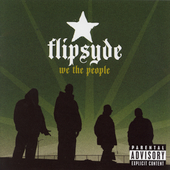 Flipsyde: We the People [Bonus Track] [PA]