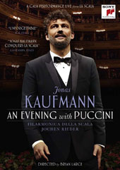 Jonas Kaufmann - 'An Evening with Puccini', A gala performance live from La Scala, plus an introduction to Puccini with rare archival footage, narrated by Kaufmann [DVD]