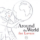 Various Artists: Around the World for Lovers