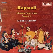 Rapsodi - Albanian Piano Music Vol 2 / Kirsten Johnson