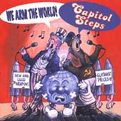 Capitol Steps: We Arm the World