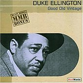 Duke Ellington: Good Old Vintage