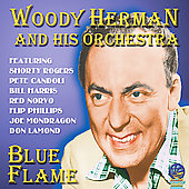 Woody Herman: Blue Flame [Sounds of Yesteryear]
