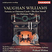 Vaughan Williams: The First Nowell, etc / Hickox, et al