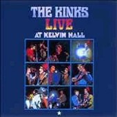The Kinks: Live at Kelvin Hall
