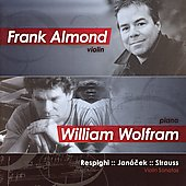 Respighi, Janacek, Strauss / Frank Almond, William Wolfram