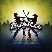 Big & Rich: Between Raising Hell and Amazing Grace