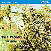 Payne: The Stones and lonely Places Sing, etc / Manning