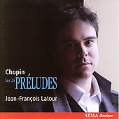 Chopin: 24 Preludes, Mazurkas, etc / Latour