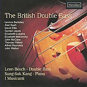 The British Double Bass - Berkeley, Bush, etc / Bosch, Kang, I Musicanti