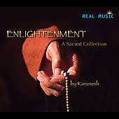 Karunesh: Enlightenment: A Sacred Collection [Slimline]