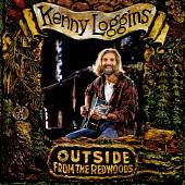 Kenny Loggins: Outside: From the Redwoods