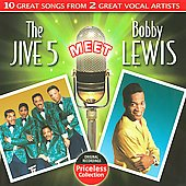 The Jive Five: The Jive Five Meet Bobby Lewis *