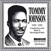 Tommy Johnson: Complete Recorded Works (1928-1929)