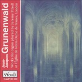 Grunenwald: Works for Organ