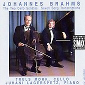 Johannes Brahms: The Two Cello Sonatas; Seven Song Transcriptions