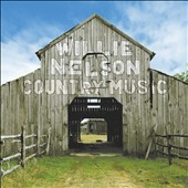 Willie Nelson: Country Music