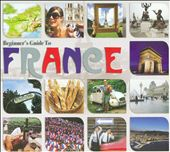 Various Artists: Beginners Guide to France