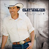 Clay Walker: She Won't Be Lonely Long