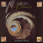 Robert Rich: Gaudi