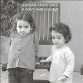 Adrian Iaies Trio: A Child's Smile *