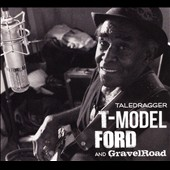 T-Model Ford: Taledragger [Digipak] *