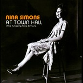 Nina Simone: At Town Hall/The Amazing Nina Simone