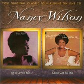 Nancy Wilson: All in Love Is Fair/Come Get to This