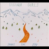 Vivian Girls: Share the Joy [Digipak] *