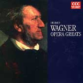 Wagner: Opera Greats